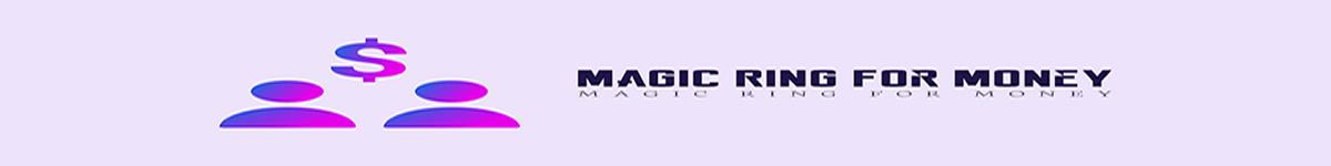 Magic Ring For Money
